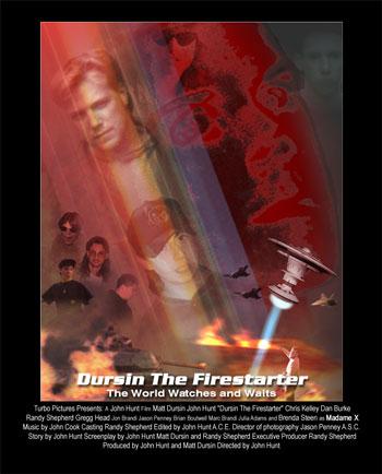 """""""Dursin the Firestarter"""" movie poster"""